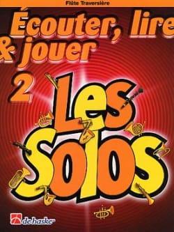 DE HASKE - Ecouter Lire et Jouer - Les Solos Volume 2 - Flûte - Partition - di-arezzo.fr