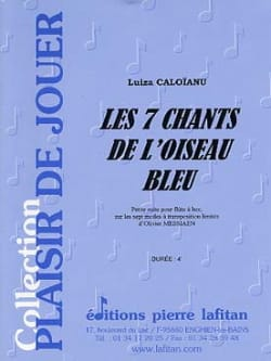 Luiza Caloïanu - The 7 Songs of The Blue Bird - Sheet Music - di-arezzo.co.uk