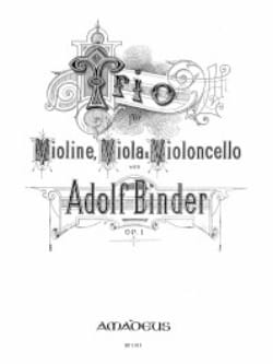 Adolph Binder - Trio op. 1 – Stimmen - Partition - di-arezzo.fr