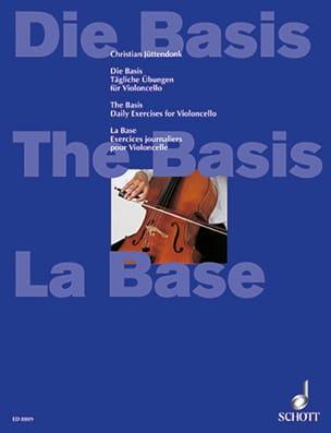 Christian Jüttendonk - The Base - Daily Cello Exercises - Sheet Music - di-arezzo.co.uk
