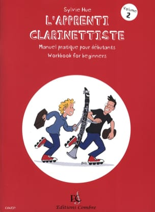 Sylvie Hue - The clarinettist apprentice Volume 2 - Sheet Music - di-arezzo.co.uk
