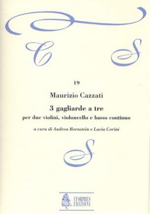 Maurizio Cazzati - 3 Gagliarde to be - Conductive parts - Sheet Music - di-arezzo.com