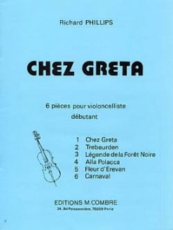 Chez Greta Richard Phillips Partition Violoncelle - laflutedepan