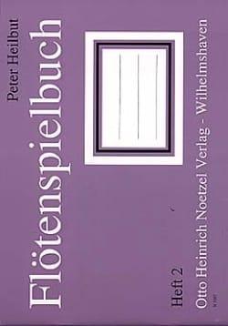 Flötenspielbuch - Heft 2 Peter Heilbut Partition laflutedepan