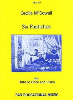 Cecilia McDowall - 6 Pastiches – Flute (Oboe) piano - Partition - di-arezzo.fr