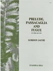 Gordon Jacob - Prelude, passacaglia and fugue - Partition - di-arezzo.fr