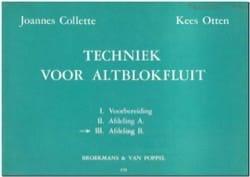 Collette Joannes / Otten Kees - Techniek voor Altblokfluit – Volume 3 - Partition - di-arezzo.fr