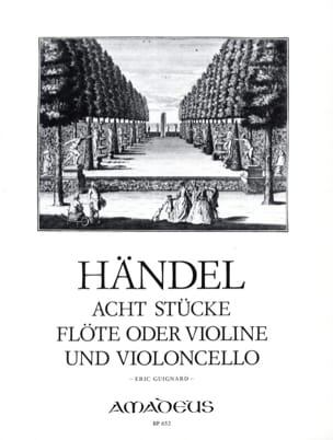 HAENDEL - 8 Stücke - Flöte o. Violine und Violoncello - Sheet Music - di-arezzo.com