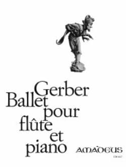 Ballet pour flûte et piano - René Gerber - laflutedepan.com