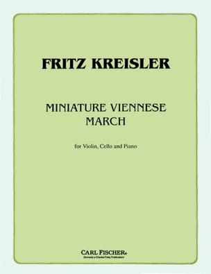 Fritz Kreisler - Miniature viennese march – Violin cello piano - Partition - di-arezzo.fr