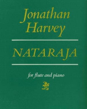 Jonathan Harvey - Nataraja - Partition - di-arezzo.fr