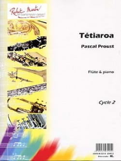 Pascal Proust - Tétiaroa - Partition - di-arezzo.fr