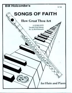 How great thou art Songs of Faith - Bill Holcombe - laflutedepan.com