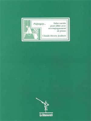 Papegay... Claude-Henry Joubert Partition laflutedepan