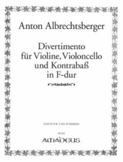 Anton Albrechtsberger - Divertimento in F-Dur – Vl Vc Kb - Partition - di-arezzo.fr