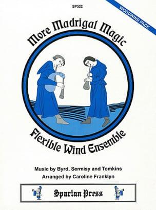 More Madrigal Magic -Flexible Wind Ensemble - laflutedepan.com