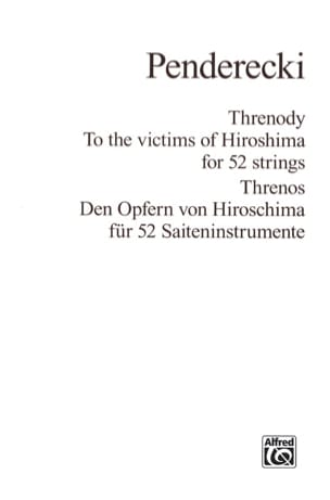Krzysztof Penderecki - Threnody to the victims of Hiroshima for 52 Strings – Score - Partition - di-arezzo.fr