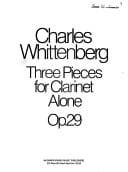 Charles Whittenberg - Three Pieces for Clarinet alone op. 29 - Partition - di-arezzo.fr