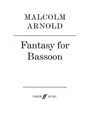 Fantasy for bassoon Malcolm Arnold Partition Basson - laflutedepan