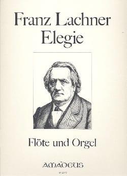 Franz Lachner - Elegie – Flöte Orgel - Partition - di-arezzo.fr