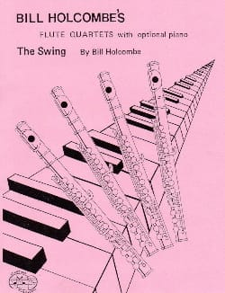 Bill Holcombe - The Swing – 4 Flutes - Partition - di-arezzo.fr