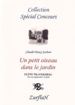 Claude-Henry Joubert - Un petit oiseau dans le jardin - Partition - di-arezzo.fr