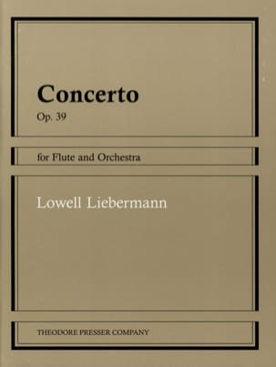 Lowell Liebermann - Concerto op. 39 - Flûte piano - Partition - di-arezzo.fr