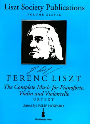 Franz Liszt - Complete music for piano, violin, violoncello - Partition - di-arezzo.fr