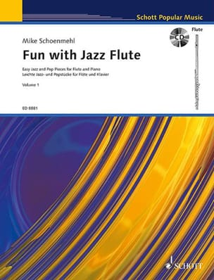 Mike Schoenmehl - Fun with Jazz Flute - Volume 1 - Partition - di-arezzo.fr