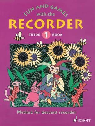 Heyens Gudrun / Engel Gerhard - Fun and games with the recorder - Tutor 1 - Sheet Music - di-arezzo.com