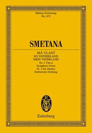 Bedrich Smetana - Die Moldau Mein Vaterland Nr 2 - Partitur - Partition - di-arezzo.fr