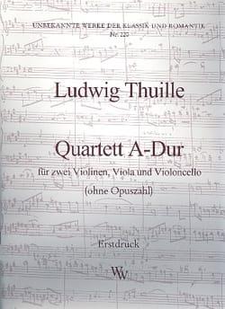 Ludwig Thuille - Quartett A-Dur -Partitur + Stimmen - Partition - di-arezzo.fr