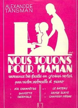 Alexandre Tansman - Nous jouons pour maman - n° 4 : Le bateau - Partition - di-arezzo.fr