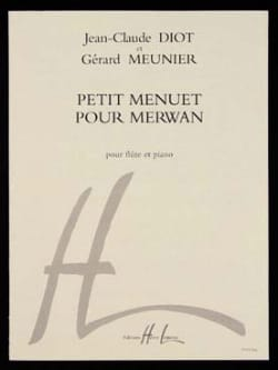 Meunier Gérard / Diot Jean-Claude - Small minuet for Merwan - Sheet Music - di-arezzo.co.uk