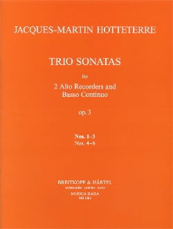 Jacques (Le romain) Hotteterre - Trio Sonatas op. 3 n° 1-3 – 2 treble recorders Bc - Partition - di-arezzo.fr