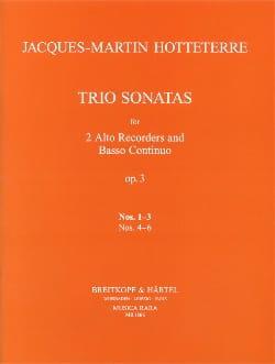 Jacques (Le romain) Hotteterre - Trio Sonatas op. 3 n° 1-3 -2 treble recorders Bc - Partition - di-arezzo.fr