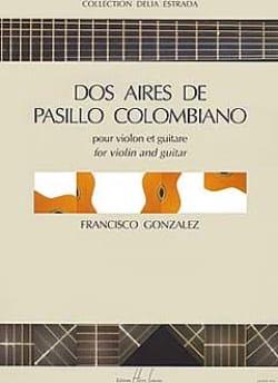 Dos aires de Pasillo colombiano Francisco Gonzalez laflutedepan