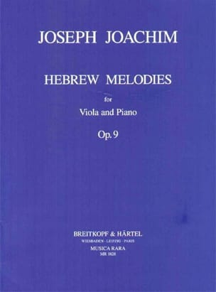 Joseph Joachim - Hebrew Melodies op. 9 - Partition - di-arezzo.fr