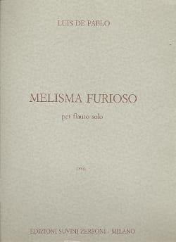 Luis de Pablo - Melisma Furioso – flauto solo - Partition - di-arezzo.fr