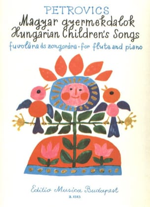 Emil Petrovics - Hungarian Children's Songs – Flute piano - Partition - di-arezzo.fr