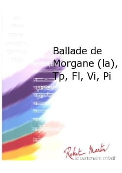 Christian Pezza - La ballade de Morgane - Partition - di-arezzo.fr