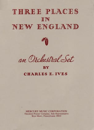Charles E. Ives - Three Places In New England - Conducteur - Partition - di-arezzo.fr