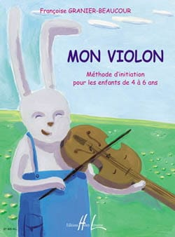Françoise Granier-Beaucour - My violin - Sheet Music - di-arezzo.co.uk