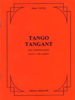 Henri Loche - Tango Tangant - Partition - di-arezzo.fr