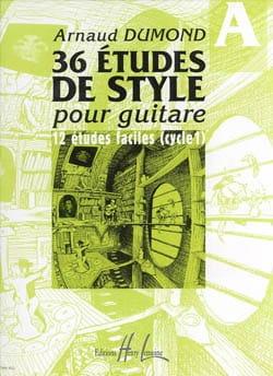Arnaud Dumond - 36 Guitar Style Studies, Volume A - Sheet Music - di-arezzo.co.uk