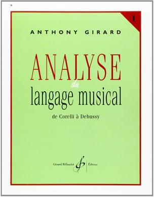 Analyse du langage musical - Volume 1 Anthony Girard laflutedepan