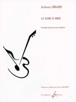 Le soir à midi Anthony Girard Partition Guitare - laflutedepan