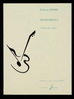 Transparence Anthony Girard Partition Guitare - laflutedepan