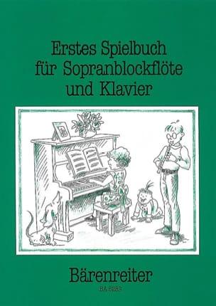 Walter Bergmann - Erstes Spielbuch für Sopranblockflöte und Klavier - Partition - di-arezzo.fr