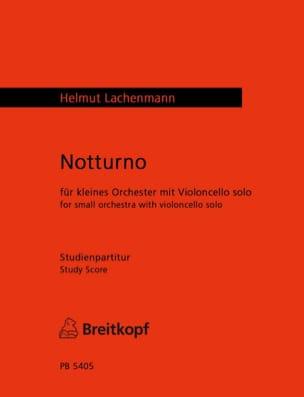 Helmut Lachenmann - Notturno - Partition - di-arezzo.fr